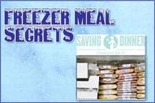 Secrets to Preparing Delicious Freezer Meals