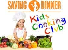 Announcing…The Kids Cooking Club from Saving Dinner!