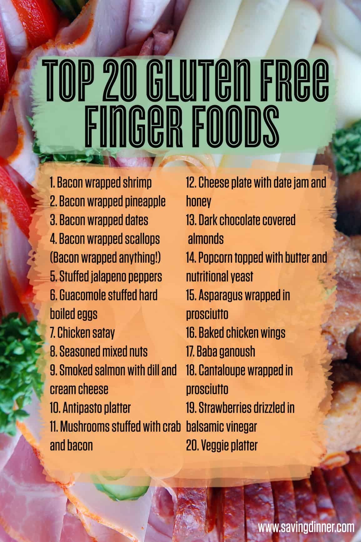 Gluten free finger foods saving dinner top 20 gluten free finger foods from saving dinner forumfinder Gallery