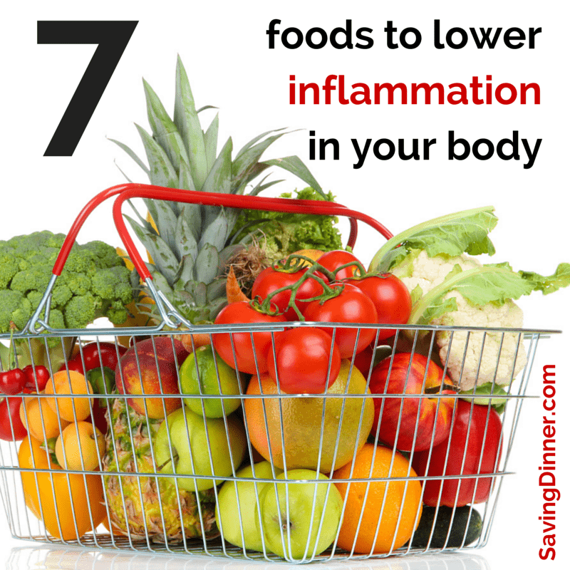 7 foods to lower inflammation in your body
