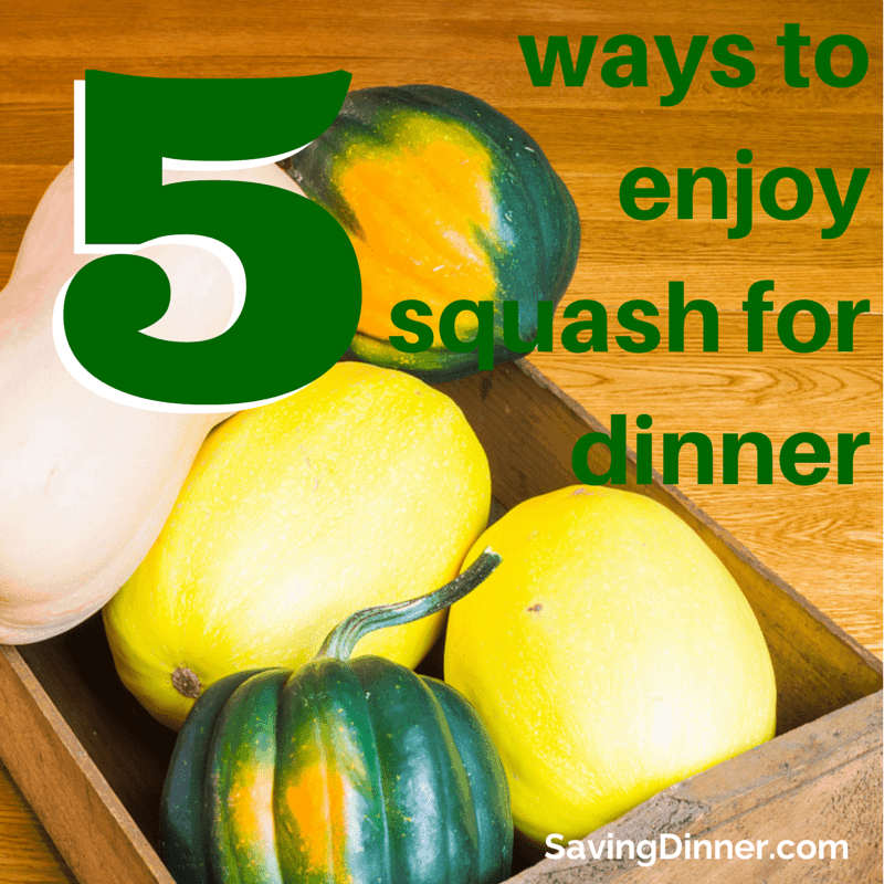 5 ways to squash your dinner