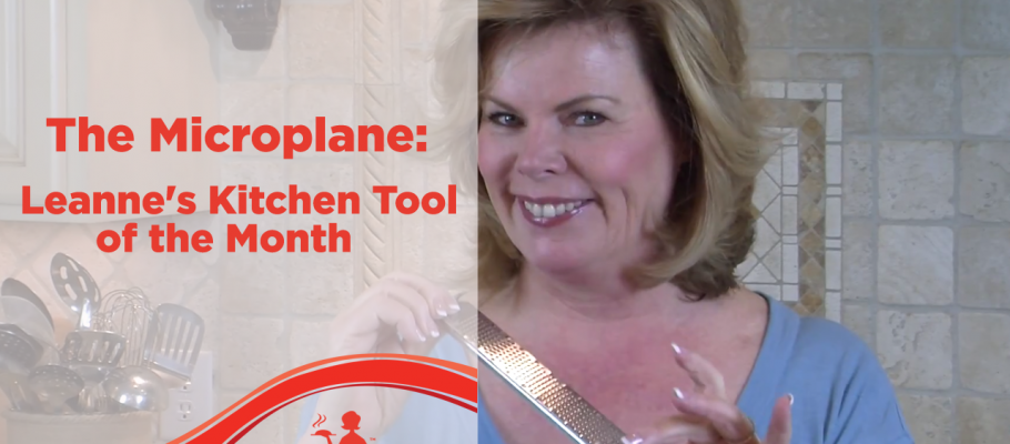 Leanne's Kitchen tool of the month-the microplane copy