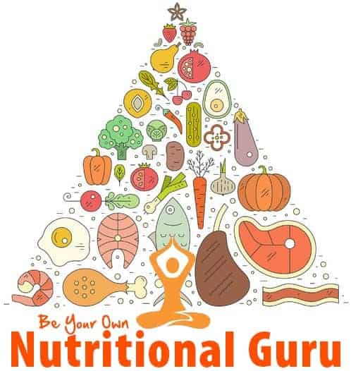Be Your Own Nutritional Guru