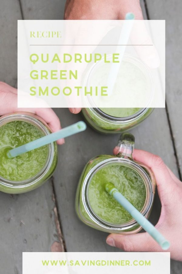 Quadruple Green Smoothie | SavingDinner.com