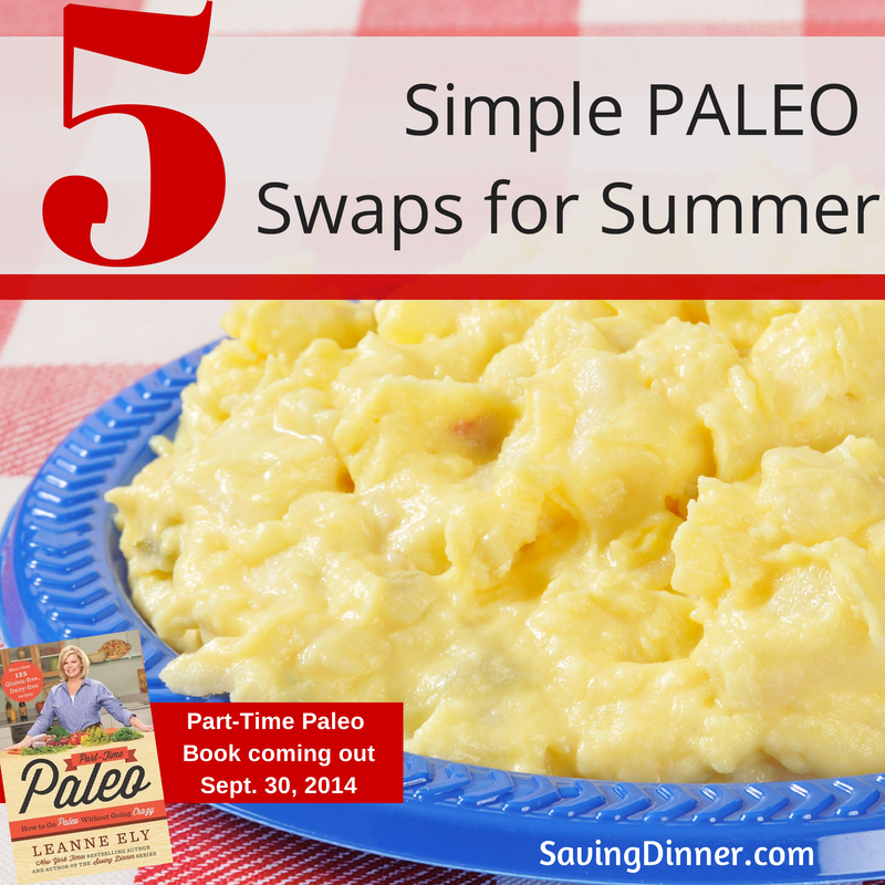 5 Simple PALEO Swaps For Summer