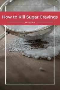 Kill Sugar Cravings
