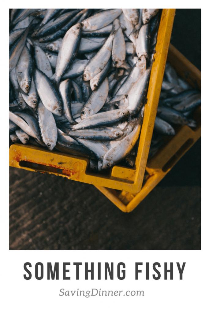 Something Fishy | SavingDinner.com