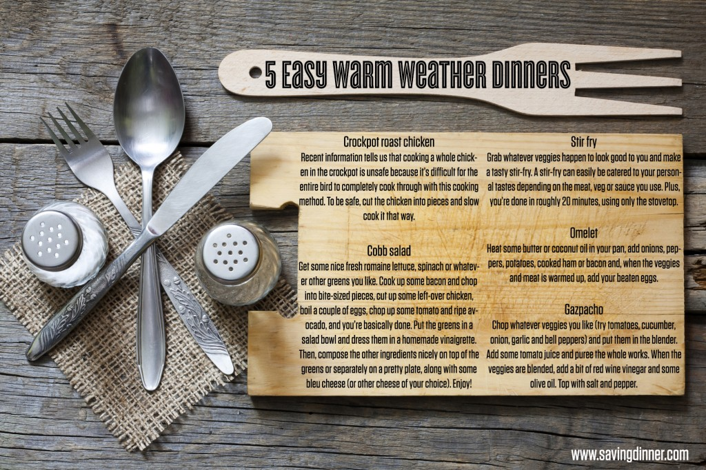 Five Easy Warm Weather Dinners from Saving Dinner